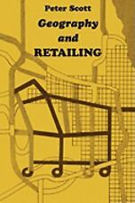 Geography and Retailing by Peter Scott and Björn Kurtén (2007, Paperback)