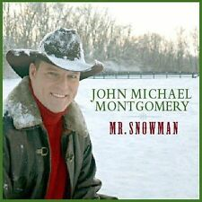 Mr. Snowman by John Michael Montgomery (CD, Oct-2003, Warner Brothers Nashville)