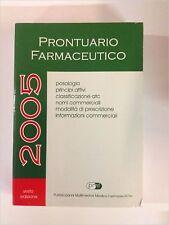 Miceli – Prontuario farmaceutico 2005. Sesta edizione – Pubblicazioni multime...