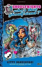 Monster High: Who's That Ghoulfriend?: Number 3 in series