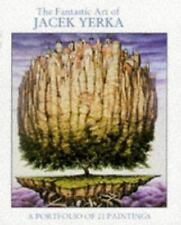 The Fantastic Art of Jacek Yerka: A Portfolio of 21 Paintings, Yerka, Jacek, Acc
