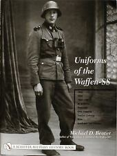 Uniforms of the Waffen-SS Volume 2 by Michael D. Beaver