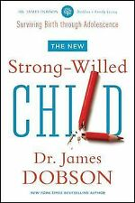 The New Strong-Willed Child by James C. Dobson (2014, Paperback)