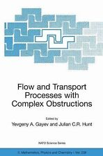 Nato Science Series II Ser.: Flow and Transport Processes with Complex...
