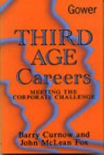 Third Age Careers: Meeting the Corporate Challenge