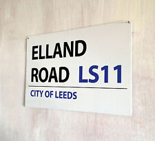 Elland Road Leeds United Football street sign A4 metal plaque decor