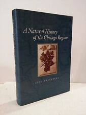 A Natural History of the Chicago Region (Center for American Places - Center B..