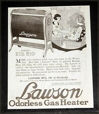 1920 OLD MAGAZINE PRINT AD, LAWSON ODORLESS GAS HEATER, FOR RADIANT HEAT, ART!