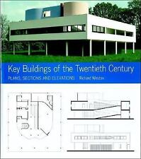 Key Buildings of the Twentieth Century: Plans, Sections and Elevations (Key Arc