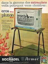 PUBLICITE ADVERTISING 124  1961  SOCRADEL ARMOR  téléviseur  EROS PLUTON