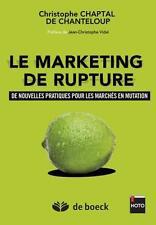 le marketing de rupture   de nouvelles pratiques pour les marchés en mutation