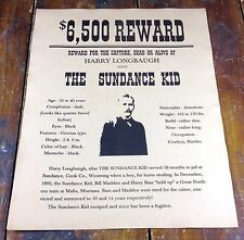 $6,500 Reward for The Sundance Kid Robbery Wanted Dead or Alive Old West Poster