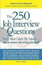 The 250 Job Interview Questions You'll Most Likely Be Asked , And the answers