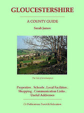 Gloucestershire: A County Guide (Barnaby's Relocation Guides)