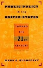 Public Policy in the United States: Toward the Twenty-First Century