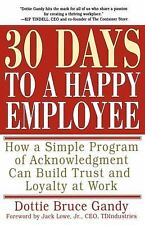 30 Days to a Happy Employee: How a Simple  Program of Acknowledgment C-ExLibrary