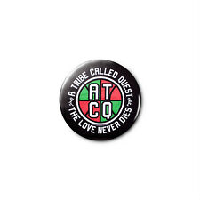 A Tribe Called Quest (a) 1.25in Pins Buttons Badge *BUY 2, GET 1 FREE*