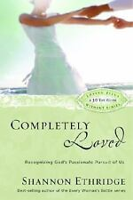 Completely Loved: Recognizing God's Passionate Pursuit of Us (Loving Jesus Witho