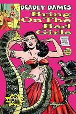 Deadly Dames : Bring on the Bad Girls by Mini Komix (2015, Paperback)