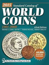 2015 Standard Catalog of World Coins 1901-2000 (2014, Paperback)