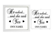 Vinyl Sticker 20 x 20cm for Box Frame - HE ASKED AND SHE SAID YES - love quote