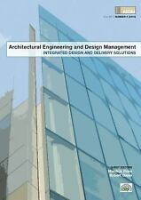 Integrated Design and Delivery Solutions (Architectural Engineering and Design M