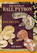 Ultimate Ball Python Morph Maker Guide 762 Pages by Kevin McCurley Color Photos
