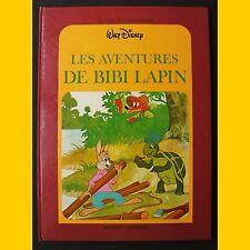 Collection Le Jardin des Rêves LES AVENTURES DE BIBI LAPIN Walt Disney 1981