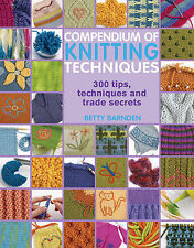 Compendium of Knitting Techniques by Betty Barnden (Paperback, 2008)