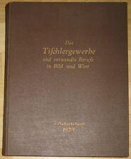 Das Tischlergewerbe in Bild und Wort Zeitschrift Tischler Möbel 1928