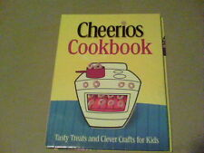 Cheerios Cookbook tasty treats and clever crafts for kids 2005  s18