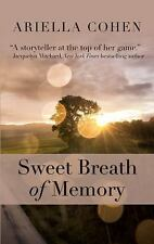 Sweet Breath of Memory by Ariella Cohen (2016, Hardcover, Large Type)