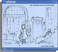 Stew - The Naked Dutch Painter and Other Songs - New 2002 Image CD!