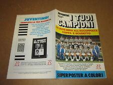 SUPERPOSTER I TUOI CAMPIONI JUVENTUS 1985/86 POSTER 80X110