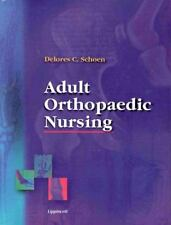 Adult Orthopaedic Nursing by Delores C. Schoen (2000, Paperback)