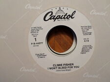 PROMO CAPITOL 45 RECORD/CLIMIE FISHER/I WON'T BLEED FOR YOU/ 1988 SOUL NR MINT
