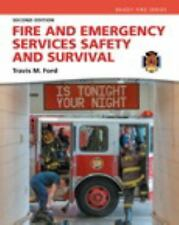 Fire and Emergency Services Safety and Survival by Travis M. Ford (2016,...