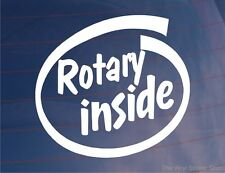 ROTARY INSIDE Car/Window/Bumper Sticker Ideal for Mazda RX7 or RX8 Wankel Engine
