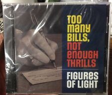 Too Many Bills Not Enough Thrills Figures Of Light (2013) Cd -Protopunk Pioneers