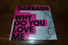 GARBAGE - CD collector 1T / 1 track promo CD !!! WHY DO YOU LOVE ME !!! PRO15300