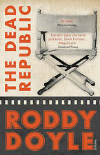 The Dead Republic by Roddy Doyle (Paperback, 2011) New Book