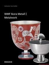 Fachbuch WMF Ikora-Metall 1920er bis 1960er Jahre TOLLE Fotos, viele Infos NEU