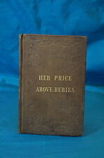 Woman Her Excellence and Usefulness by W. R. De Witt 1841 Her Price Above Rubies