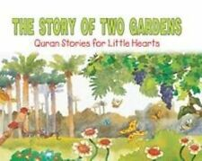 The Story of Two Gardens- Qur'an Stories for Little Hearts