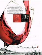 Publicité Advertising 1999 Les Vins du Val de Loire....Chinon