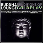 Buddha Lounge Renditions Of Co CD NEW