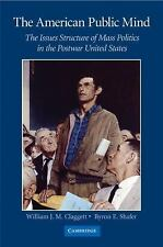 The American Public Mind : The Issues Structure of Mass Politics in the Postwar