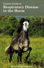 Concise Guide to Respiratory Disease in the Horse with David W. Ramey, DVM (PB)