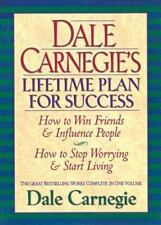 Dale Carnegie's Lifetime Plan for Success: The Great Bestselling Works Complete