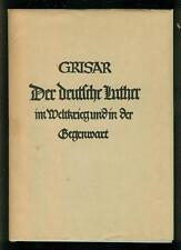 El alemán luther en la guerra mundial y en el presente entrenaba H. Grisar 1924